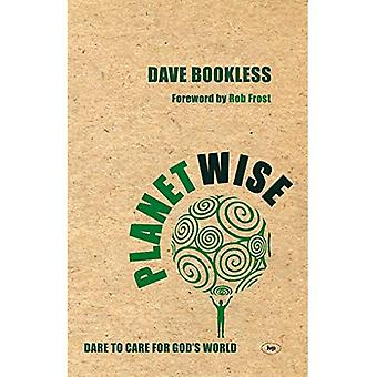 Planetwise: Dare to Care for God's World