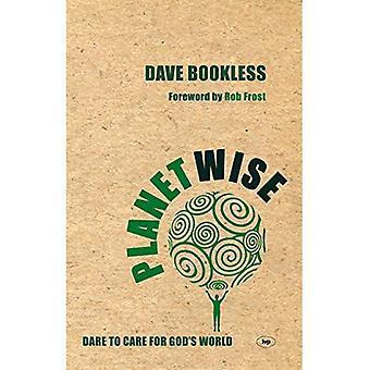 Planetwise: Våga vårda Guds värld
