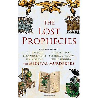 The Lost Prophecies (Medieval Murderers Group 4)