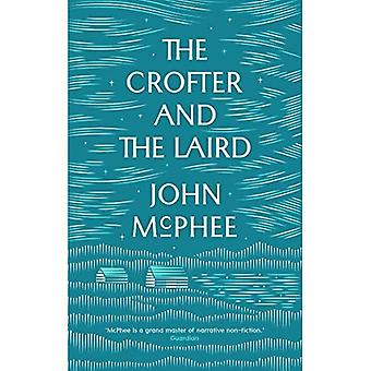 The Crofter and the Laird: Life on an Hebridean Island (Paperback)