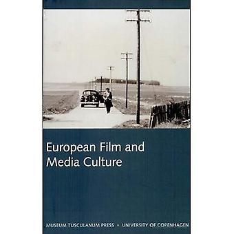 European Film et Culture médiatique: Northern Lights - Film and Media Studies Yearbook 2005, Vol. 4