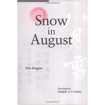 Sneeuw in augustus: spelen door Gao Xingjian