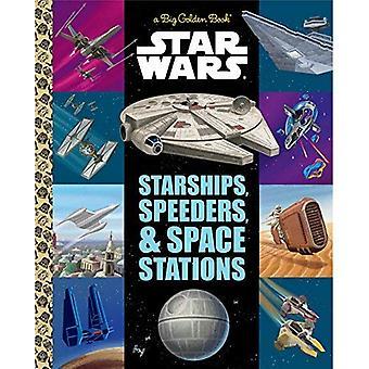 Den stora gyllene boken av rymdskepp, Speeders och rymdstationer (Star Wars) (stora gyllene bok)