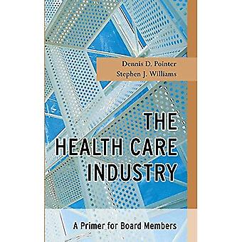 L'industrie des soins de santé: Une amorce pour les membres du Conseil