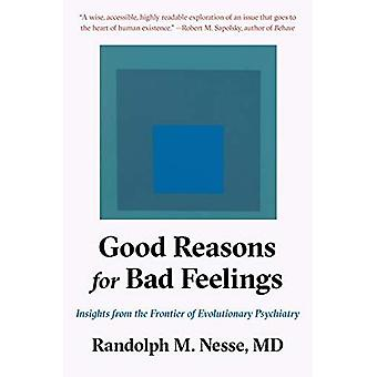 Good Reasons for Bad Feelings: Insights from the� Frontier of Evolutionary Psychiatry
