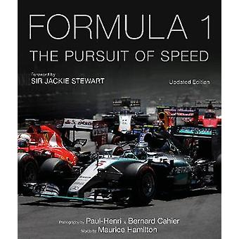 Formula One - The Pursuit of Speed - A Photographic Celebration of F1's