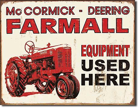 Farmall Equipment Used Here Metal Sign (de)