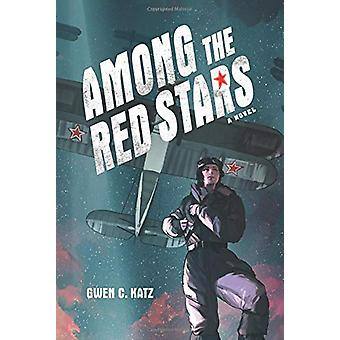 Among the Red Stars by Among the Red Stars - 9780062642752 Book