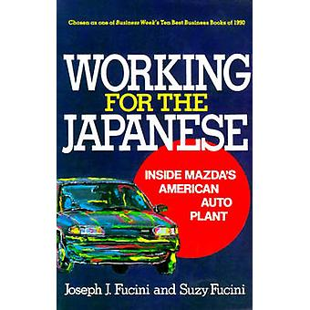 Working for the Japanese by Fucini & Joseph J.
