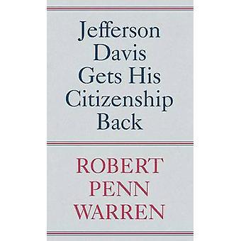 Jefferson Davis krijgt zijn nationaliteit terug door Warren & Robert