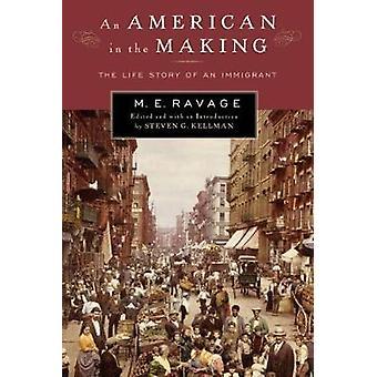 Um americano em fazer a história de vida de um imigrante por Kellman & Steven G.