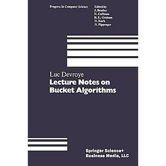 Lecture Notes on Bucket Algorithms by Devroye