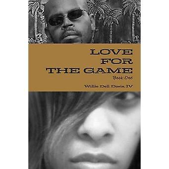 Liefde voor het spel door Davis & Willie Dell & IV