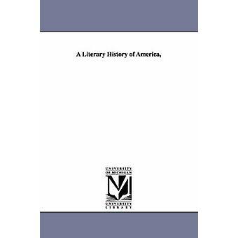 En litterær historie av Amerika av Wendell & Barrett
