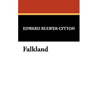 Falkland av Lytton & Edward Bulwer Lytton