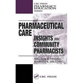 Pharmaceutical Care Insights from Community Pharmacists by Kitchen & Judith Miguel