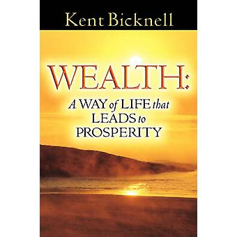 WEALTH by Bicknell & Kent
