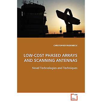 LOWCOST geleidelijk ARRAYS en scannen antennes door Rodenbeck & Christopher