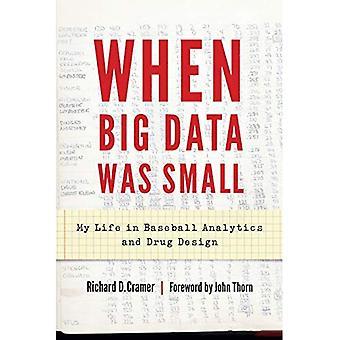 När Big Data var liten: Mitt liv i Baseball Analytics och läkemedelsdesign