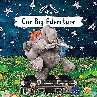 One Big Adventure - Miniphant & Me by One Big Adventure - Miniphant
