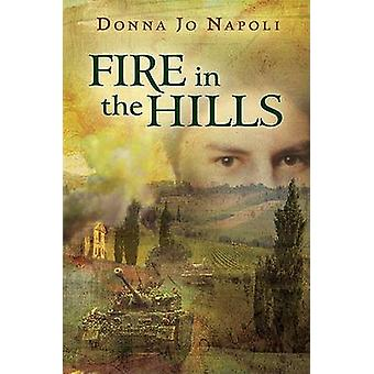 Fire in the Hills by Donna Jo Napoli - 9780142412008 Book