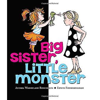 Big Sister - Little Monster by Andria Warmflash Rosenbaum - 978054583