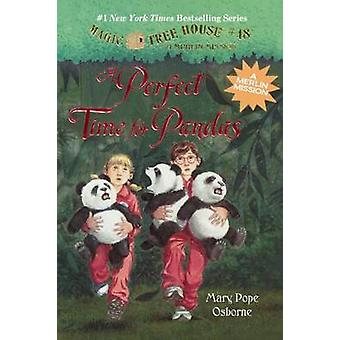 Magic Tree House #48 - A Perfect Time for Pandas by Mary Pope Osborne
