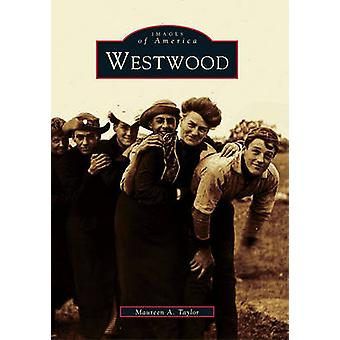 Westwood by Maureen a Taylor - 9780738510361 Book