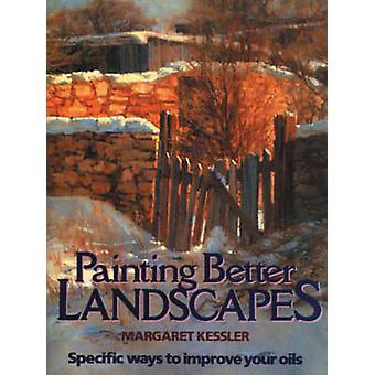 Painting Better Landscapes - Specific Ways to Improve Your Oils (New e