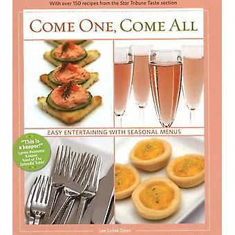 Come One - Come All - Easy Entertaining with Seasonal Menus by Lee Svi
