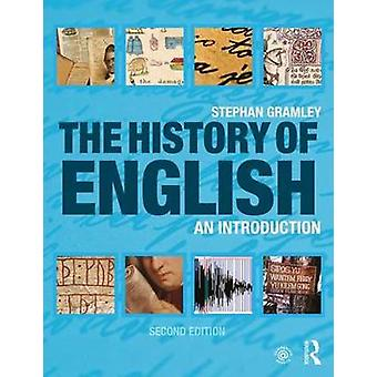 The History of English - An Introduction by The History of English - An