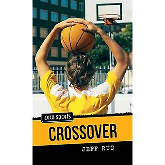 Crossover by Jeff Rud - 9781551439815 Book