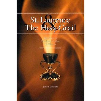 St. Laurence & the Holy Grail - The Story of the Holy Chalice of Valen