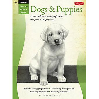 Drawing - Dogs & Puppies - Learn to Draw a Variety of Canine Companions