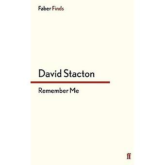Remember Me by David Stacton - 9780571295067 Book