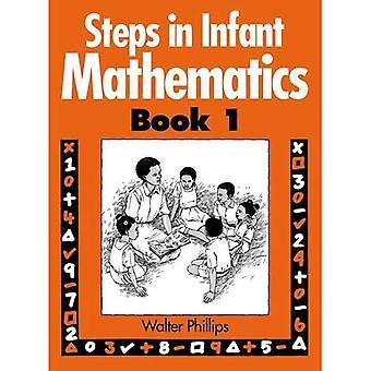 Steps in Infant Mathematics Book 1: Bk. 1