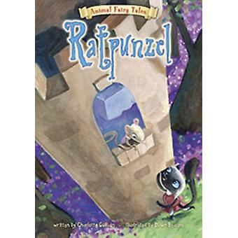 Ratpunzel (Animal Fairy Tales) (Hardcover) by Guillain Charlotte