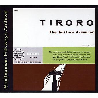 Tiroro - Tiroro U haitianske trommeslager [CD] USA importen