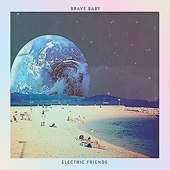 Moedig Baby - elektrische vrienden [CD] USA importeren