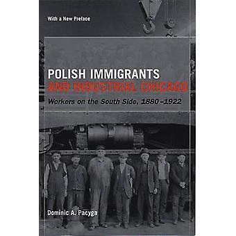 Poolse immigranten en industriële Chicago - werknemers aan de zuidzijde-