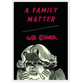 A Family Matter by Will Eisner - 9780393328134 Book