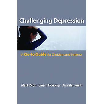 Wyzwanie depresji - Przewodnik dla lekarzy i pacjentów b