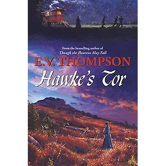 Hawke's Tor by E. V. Thompson - 9780709092797 Book