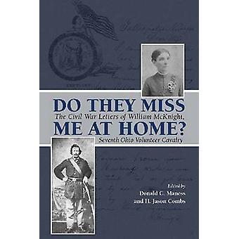 ¿Hacer que Miss Me en casa? -Las letras de Guerra Civil de William McKnight-