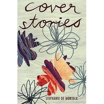Cover Stories by Stephanie de Montalk - 9780864734990 Book