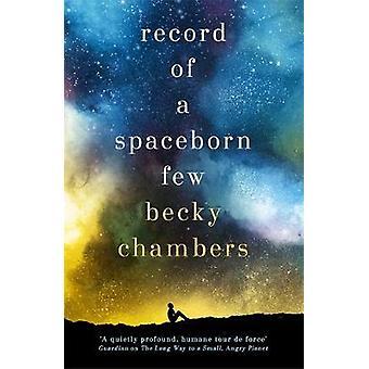 Kirjaa Spaceborn muutaman - Wayfarers 3 kirjaa Spaceborn pari -