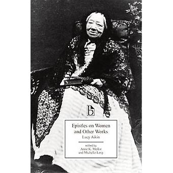 Epistles on Women and Other Works (19th Century) by Lucy Aikin - Anne