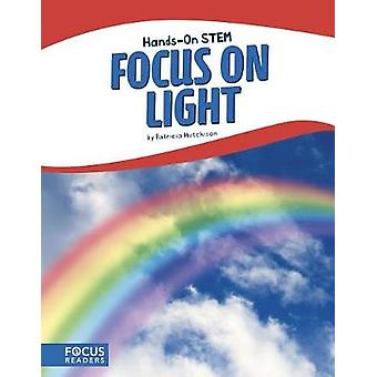 Focus on Light by Patricia Hutchison - 9781635173499 Book