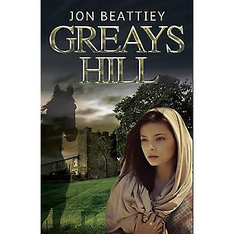Greays Hill par Jon Beattiey - Book 9781780883328