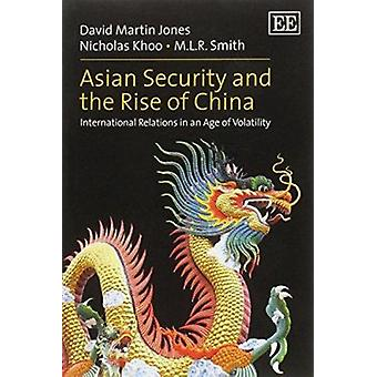 Asian Security and the Rise of China - International Relations in an A